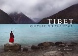 Tibet: Culture on the Edge