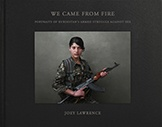 We Came Frome Fire: Kurdistans Armed Struggle Against ISIS