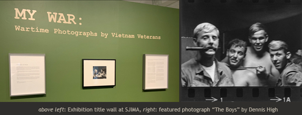 MY WAR: Wartime Photographs by Vietnam Veterans exhibition at SJIMA